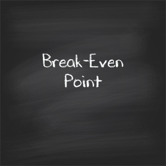 How to Figure your Break Even Point